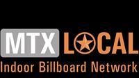 MTX Local Indoor Billboard Network