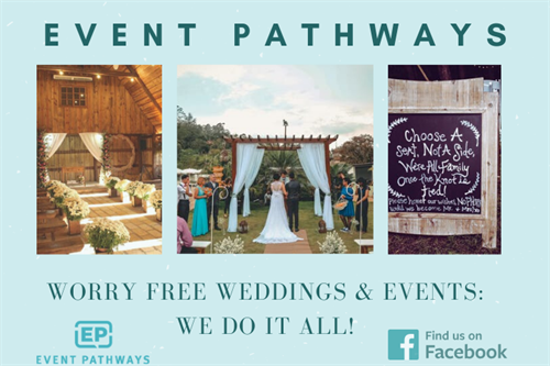 Event Pathways: Enjoy Your Special Day! Let us do all the work.