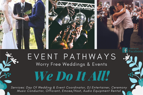 Event Pathways - Worry-Free Weddings & Events: We Do It All!