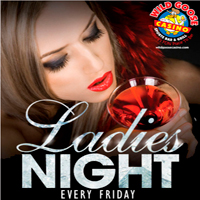Ladies Night every Friday - Ladies get Happy Hour Prices ALL DAY!