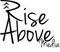 Rise Above Media