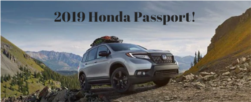ALL NEW - 2019 Honda Passport!