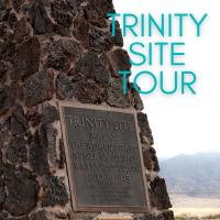 Trinity Site Tour