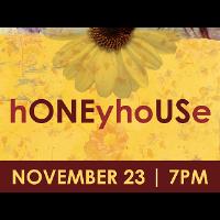Flickinger Presents: hONEy hoUSe