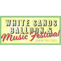 MERCHANDISE VENDOR for White Sands Balloon & Music Festival 2021