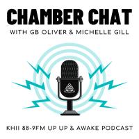 """Chamber Chat"" on KHII 88-9FM Up Up & Awake Podcast"