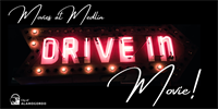 Movies at Medlin: Drive-in Movie