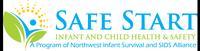 Safe Start a program of Northwest Infant Survival and SIDS Alliance
