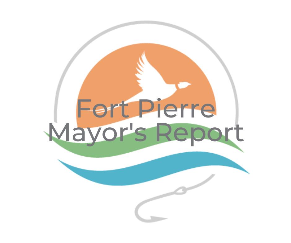 April 2021 Fort Pierre Mayor's Report
