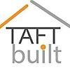 Taft Built