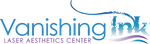 Vanishing Ink Laser Aesthetics Center