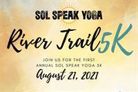Sol Speak Yoga River Trail 5K