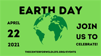 Earth Day Celebration at the Center for Wildlife