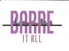 Barre It All LLC