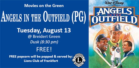 Movies on the Green - Angels in the Outfield (PG) - Aug 13, 2019