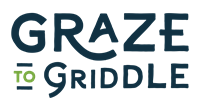 Graze to Griddle