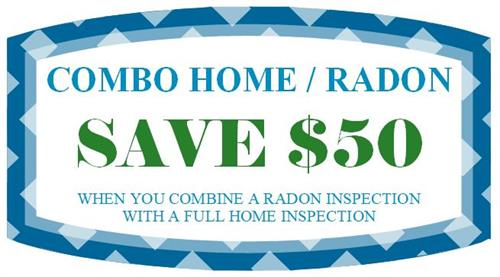 Home of the $95 Radon when you schedule a FULL Home Inspection & a Radon Inspection.