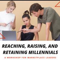 Grant Skeldon: Reaching, Raising, and Retaining Millennials