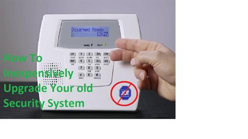 Upgrade Your Old Security System