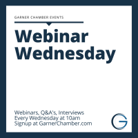 Webinar Wednesday - The Future of the Garner Chamber with Matthew Coppedge, CEO