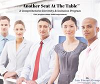 The Lou Everett Group Launches Another Seat At The Table™ - A Comprehensive Diversity & Inclusion Program!