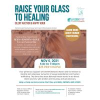 Raise Your Glass to Healing Silent Auction & Happy Hour