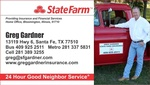 State Farm Insurance - Greg Gardner, Agent