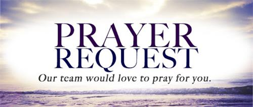 We are happy to pray for you