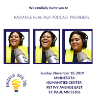 RADIANCE REAL TALK PODCAST LIVE PREMIERE - MINNESOTA  HUMANITIES CENTER, ST. PAUL