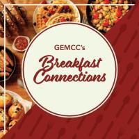 GEMCC's Virtual Breakfast Connections