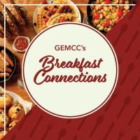 GEMCC's Virtual Breakfast Connections