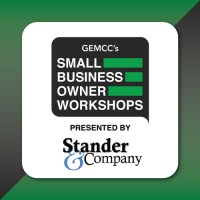 GEMCC's Small Business Owner Monthly Workshops presented by Stander & Company