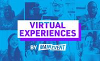 Introducing Main Event Virtual Experiences
