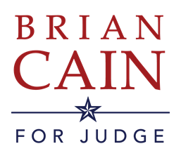 Brian Cain for Judge, County Court at Law No. 1