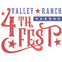 THE HILL AT VALLEY RANCH ANNOUNCES ITS ANNUAL VALLEY RANCH 4TH FEST  ALL DAY FESTIVAL COMING SUNDAY, JULY 4, 2021