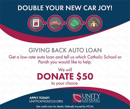 Through our Giving Back Auto Loan, Unity has donated over $35,000 to local churches and schools.