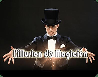 Illusion de Magicien