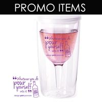 Over 100,00 Promotional Items (Here is a wine tumbler, AKA Mommy's sippy cup)  (DPP designed and printed these)