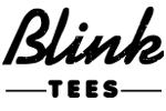 Blink Tees