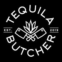 Tequila Butcher