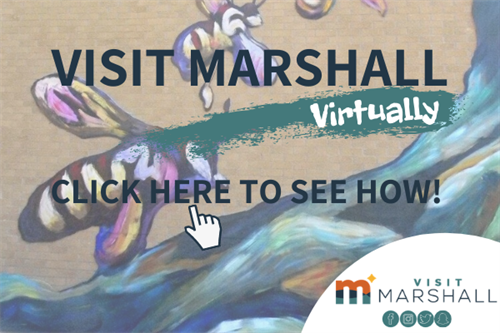 In this time of uncertainty, experience Marshall at a virtual level and see what local businesses are offering during the coronavirus pandemic. Check out our website for more information.