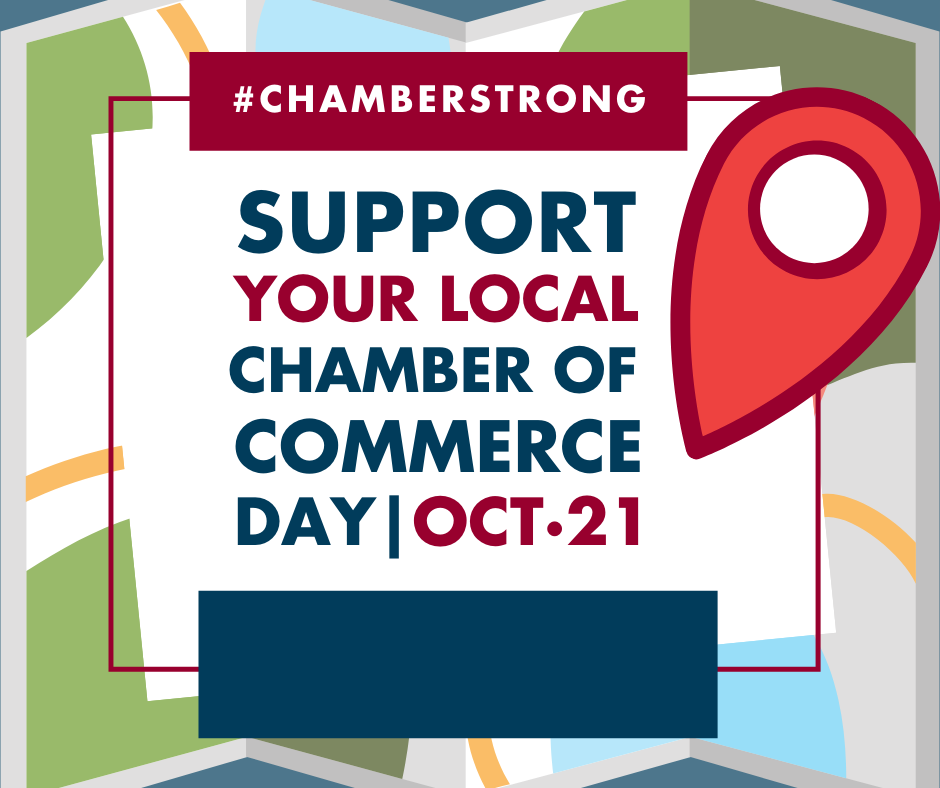 Image for We all should celebrate Support Your Local Chamber of Commerce Day