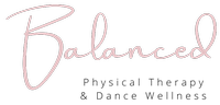 Balanced Physical Therapy and Dance Wellness