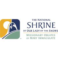 76th ANNUAL NOVENA TO OUR LADY OF THE SNOWS NATIONAL SHRINE OF OUR LADY OF THE SNOWS