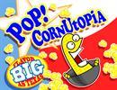 Pop! CornUtopia