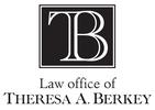 Law Office of Theresa A. Berkey
