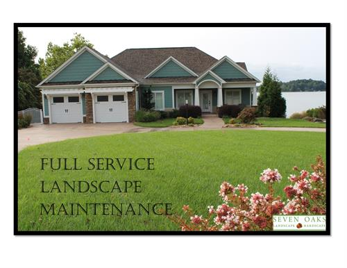 Let us take care of all your landscape maintenance needs!
