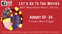 Let's Go To The Movies Concert at Mill Mountain Theatre