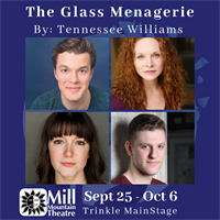 The Glass Menagerie at Mill Mountain Theatre