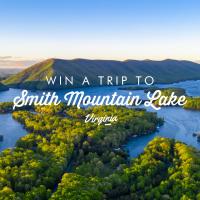 Deadline approaching to enter $2,500 Smith Mountain Lake Getaway Sweepstakes